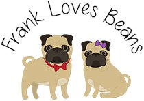 Logo that says Frank Loves Beans and has two cute pugs